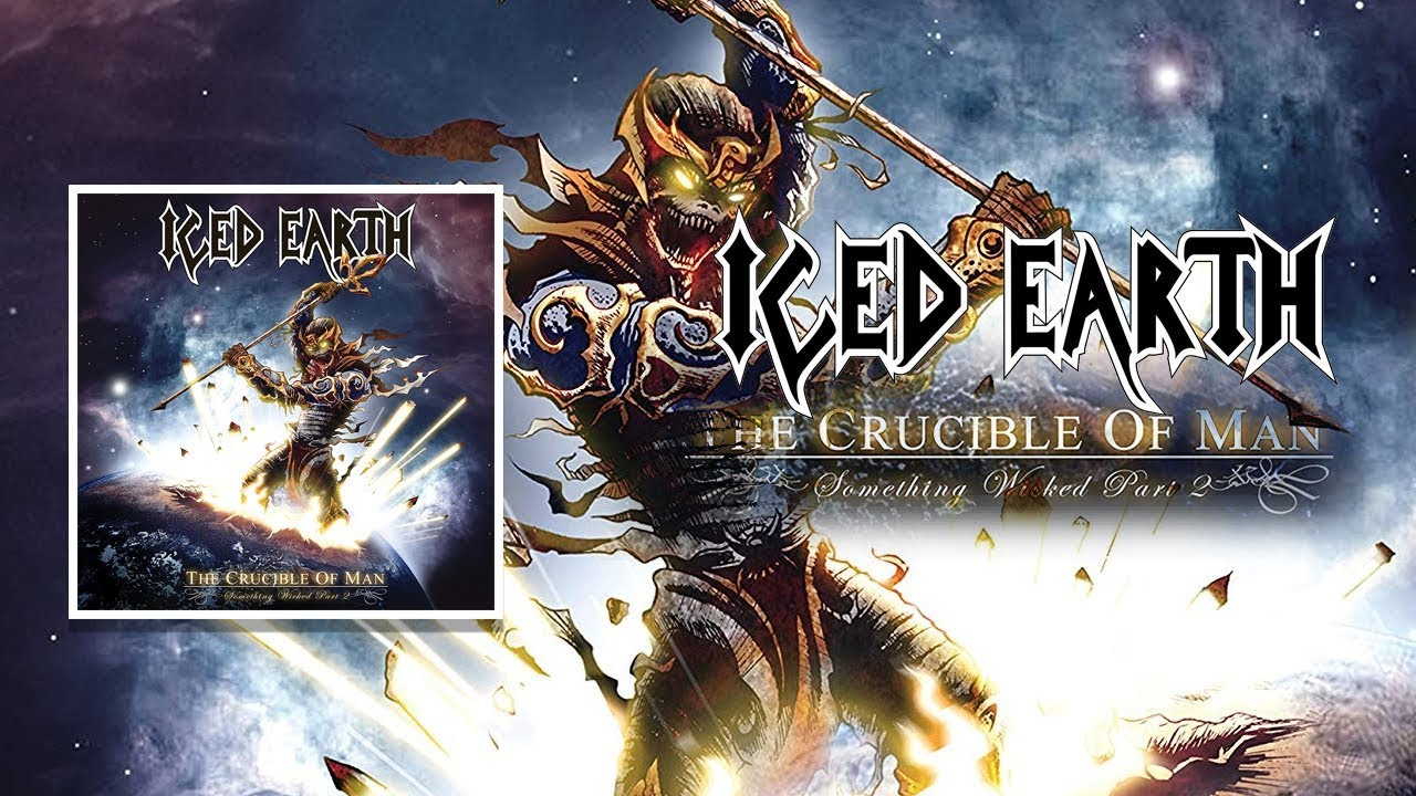 """Iced Earth - """"The Crucible of Man - Something Wicked (Pt. 2)"""""""
